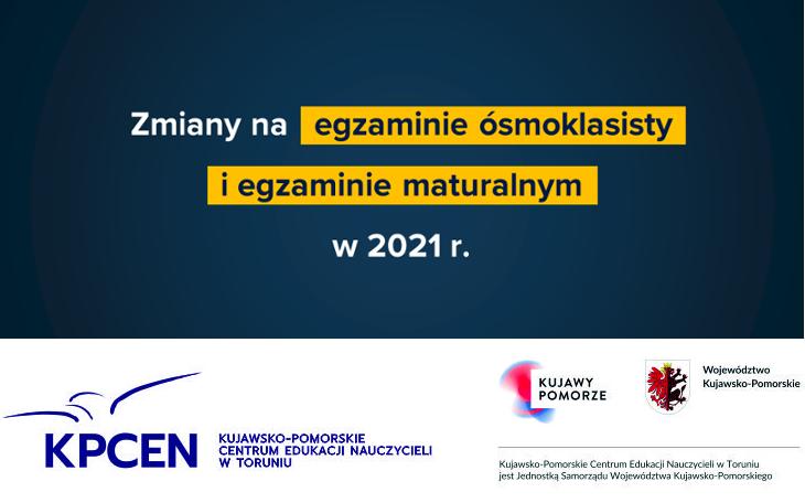 Szkolenia dla nauczycieli informujące o zmianach na egzaminach w 2021 roku – podsumowanie